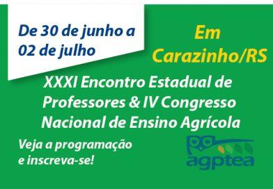 XXXI Encontro Estadual de Professores & IV Congresso Nacional de Ensino Agrícola